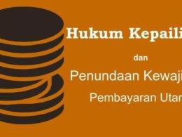 Hukum Kepailitan dan Penundaan Kewajiban Pembayaran Utang