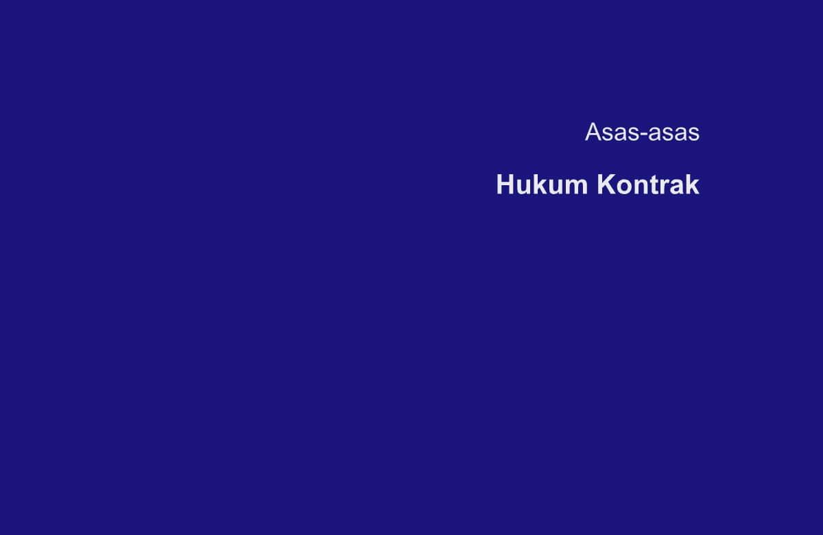 Asas-asas Hukum Kontrak di Indonesia