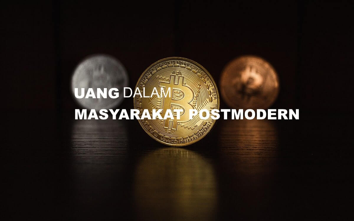 Uang dalam Masyarakat Postmodern